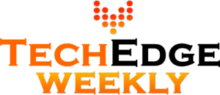 Tech Edge Weekly